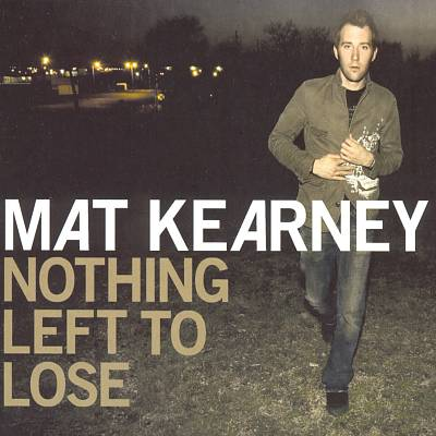 Mat Kearney lyrics | LyricsMode.com